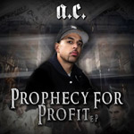 AC - Prophecy For Profit EP [Indie]