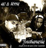 AC And Terra - Youthanasia - Escape From The Land Of The Wastemen CD [2GR]