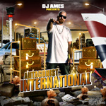 DJ Ames Presents: Antagonist - International CD [CaliFlorida]