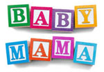 Baby Mama - Out on DVD now