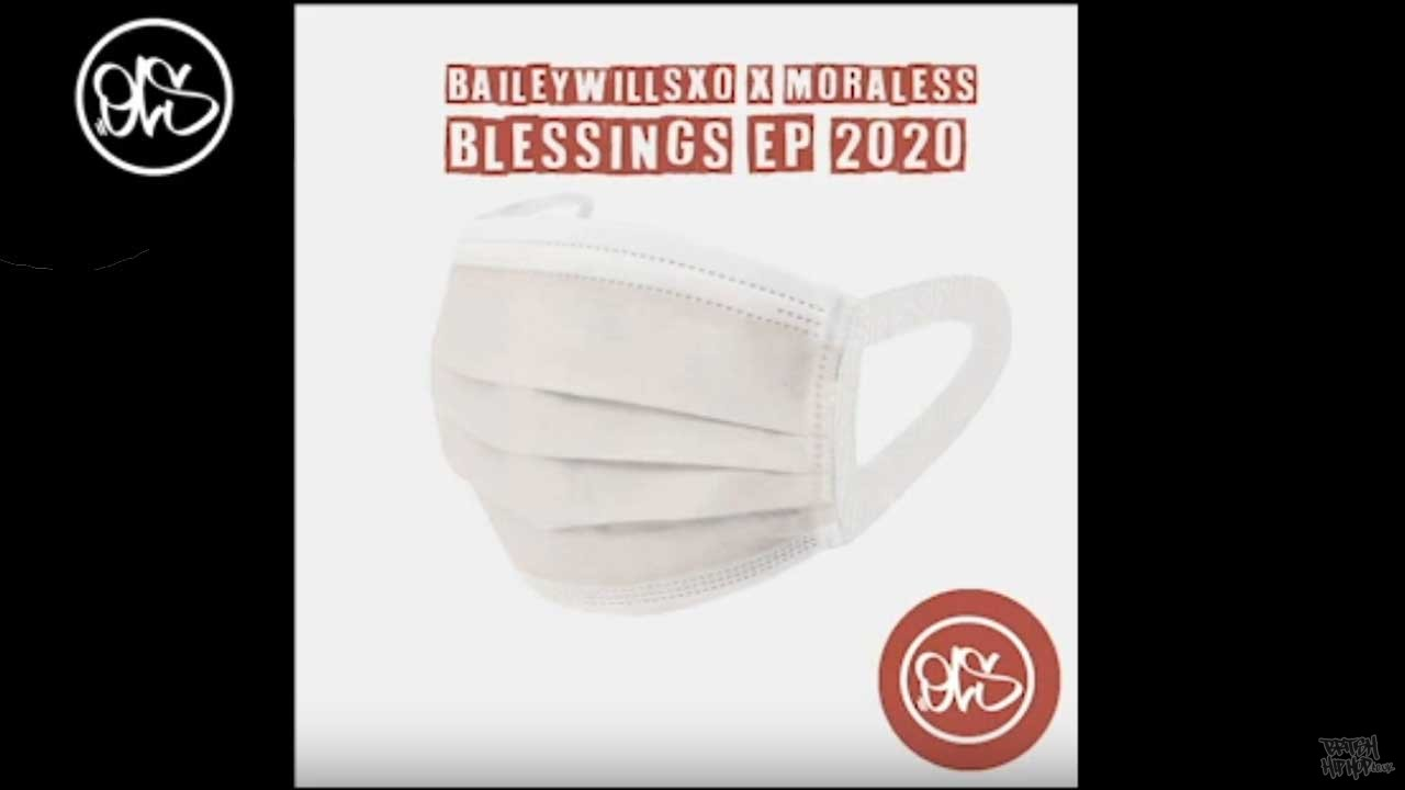 Baileywillsxo x Moraless - Blessings