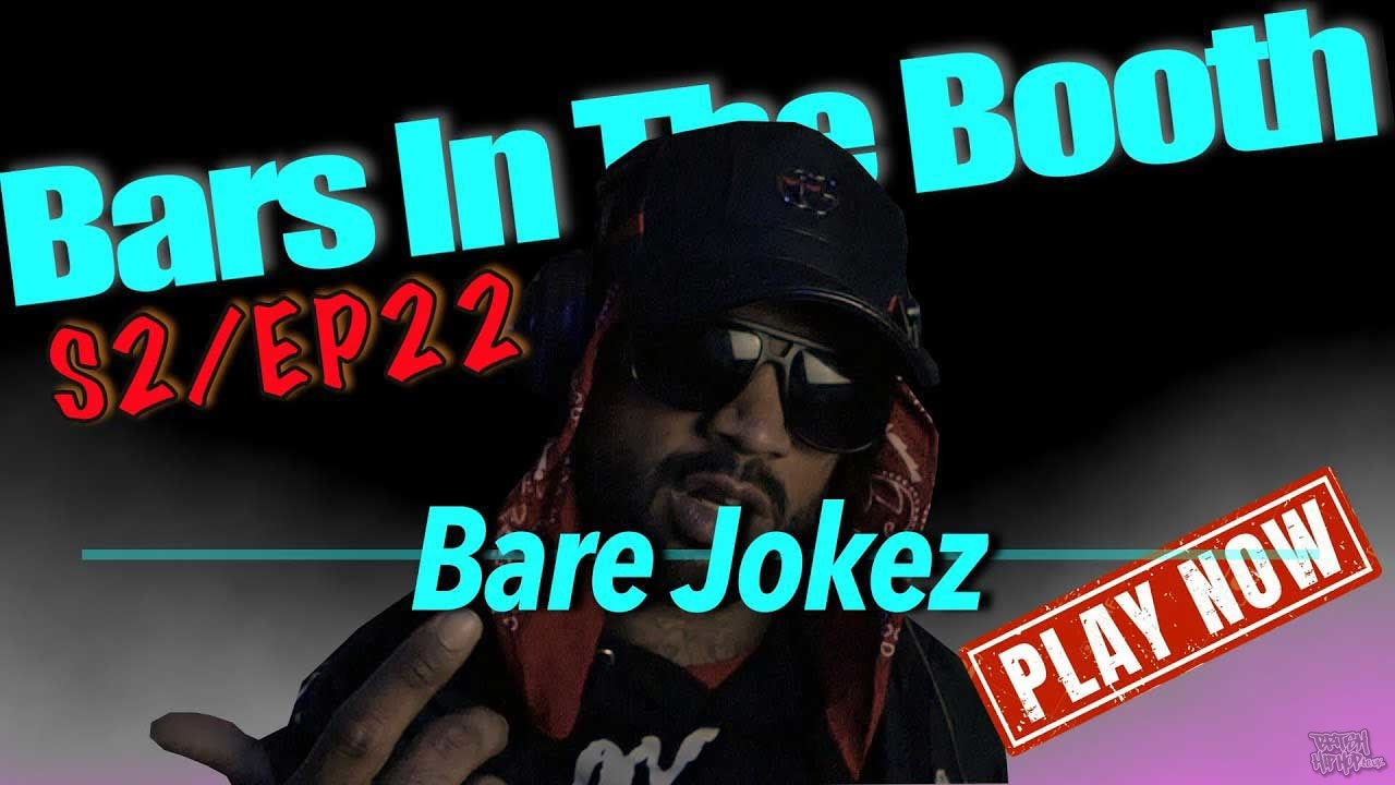 B.A.R.E JokeZ - Bars In The Booth