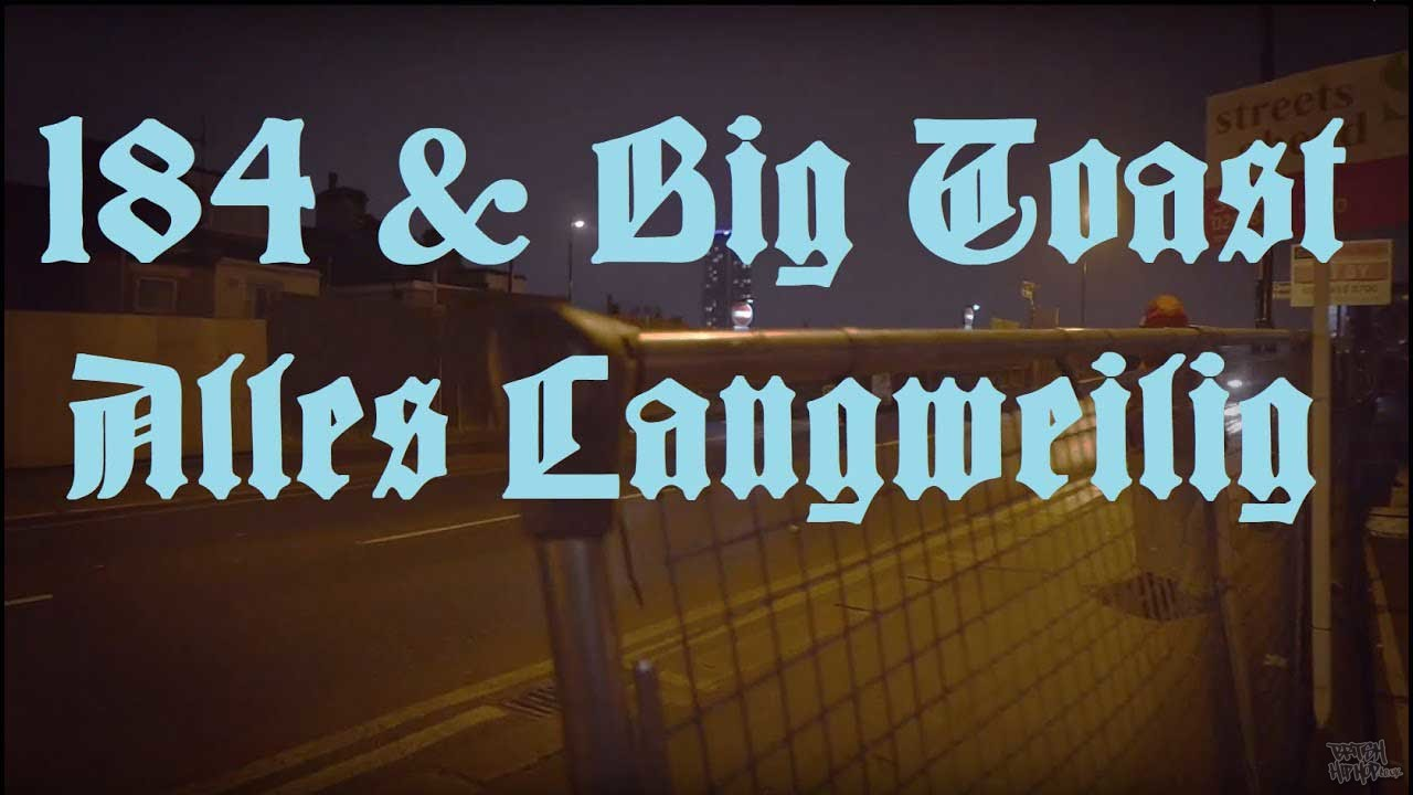 184 and Big Toast - Alles Langweilig