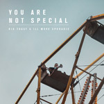 Big Toast & Ill Move Sporadic - You Are Not Special LP [Starch Records]