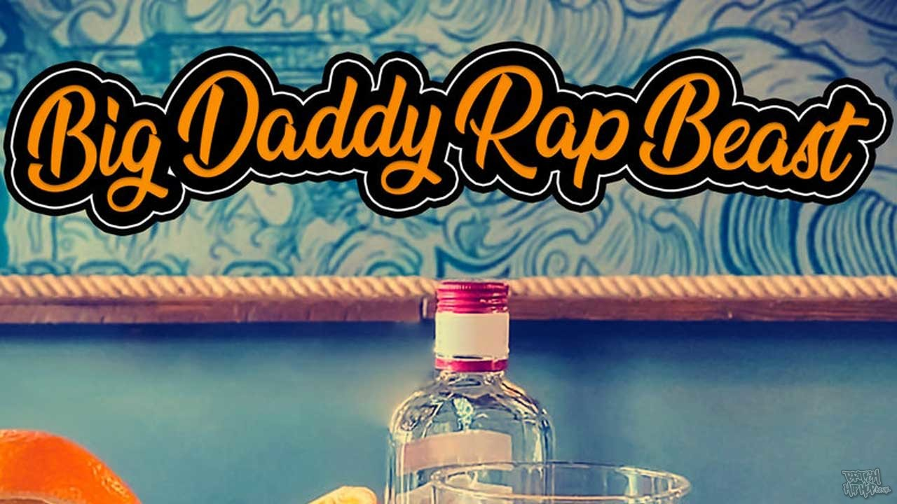 Big Daddy Rap Beast - Yarns From The Juicer