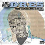 Dres - From The Black Pool of Genius: The Prelude EP [Bum Rush]