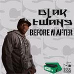 "Blak Twang - Before N After 12"" [Rotton Productions / Soul Culture]"