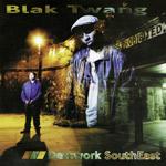 Blak Twang - Dettwork Southeast LP [Sony]