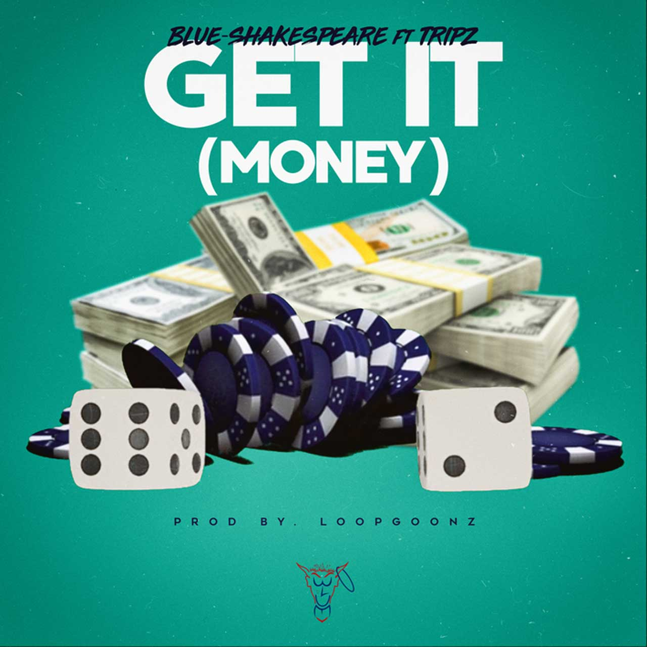 Blue-Shakespeare - Get It (Money)