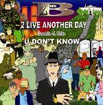 Born 2 B - 2 Live Another Day CD [Hustlerz Inc.]