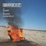 Brawdcast - The Quest For Human Completion LP [PsychoNavigation]