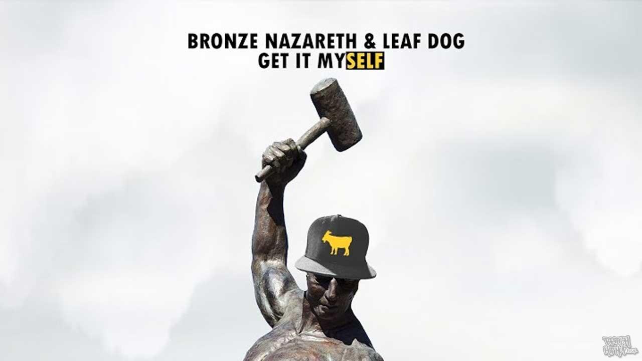 Bronze Nazareth and Leaf Dog - Get It Myself