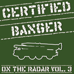 Certified Banger Presents On The Radar Vol. 3