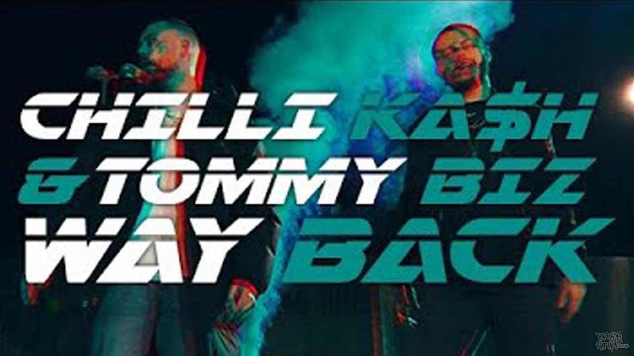Chilli Ka$h X Tommy Biz - Way Back