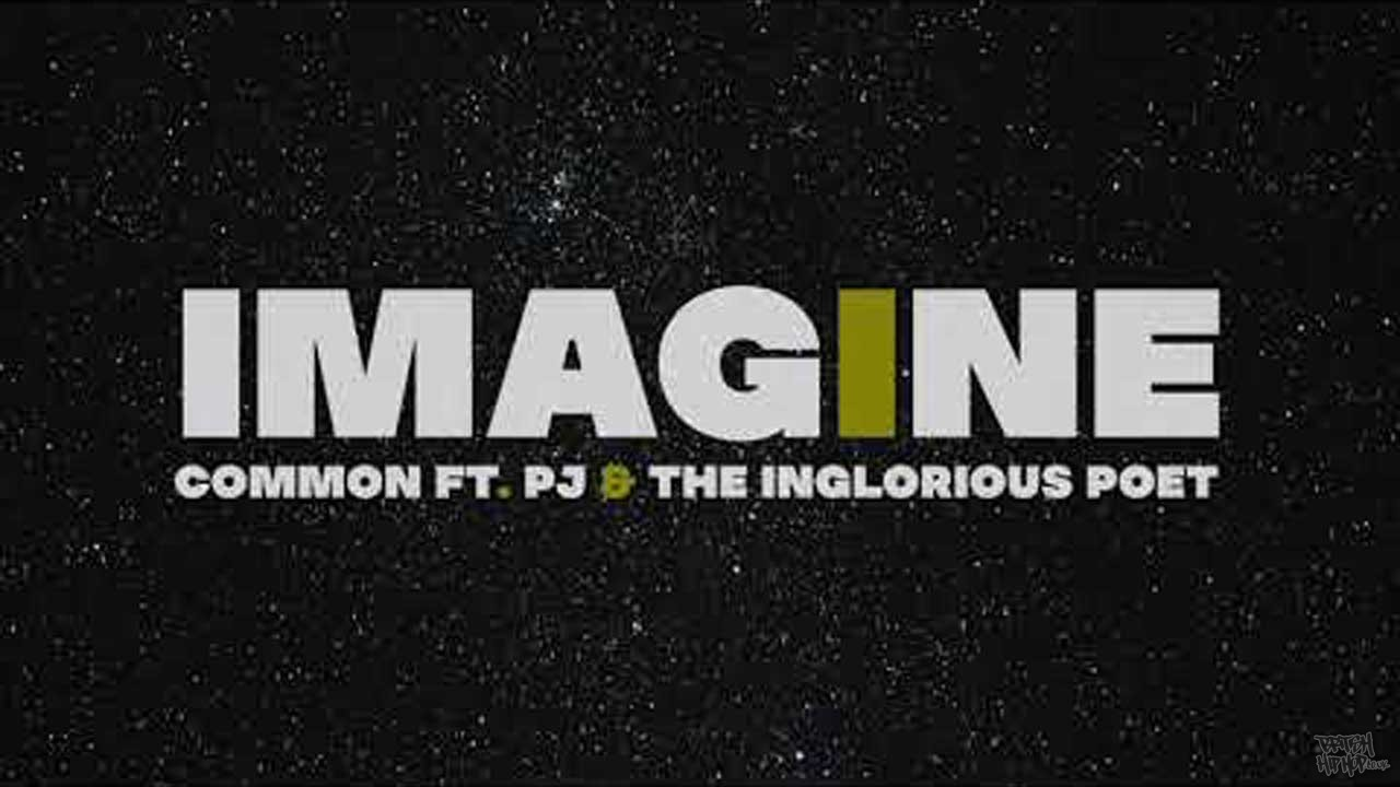Common ft. PJ and The Inglorious Poet Imagine Paradise