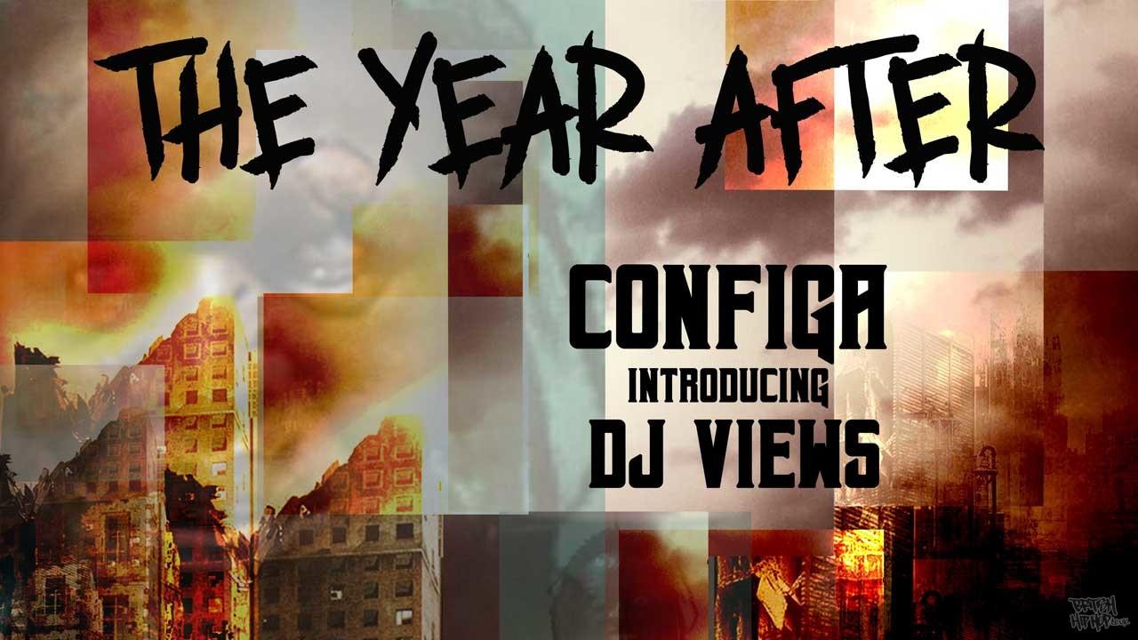 Configa x DJ Views - The Year After