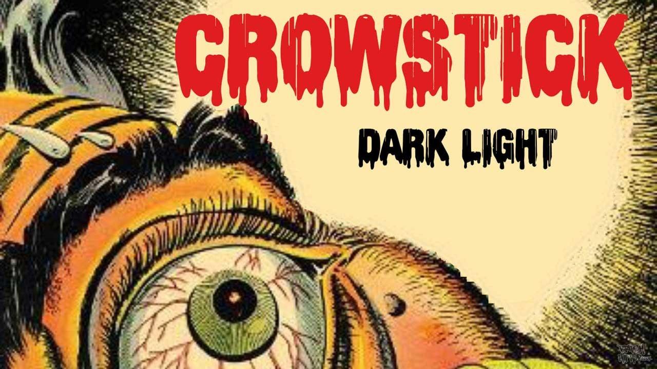 Crowstick - Dark Light EP