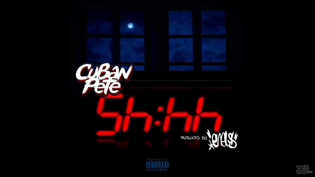 Cuban Pete - Shhh