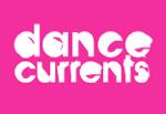 Dance Currents