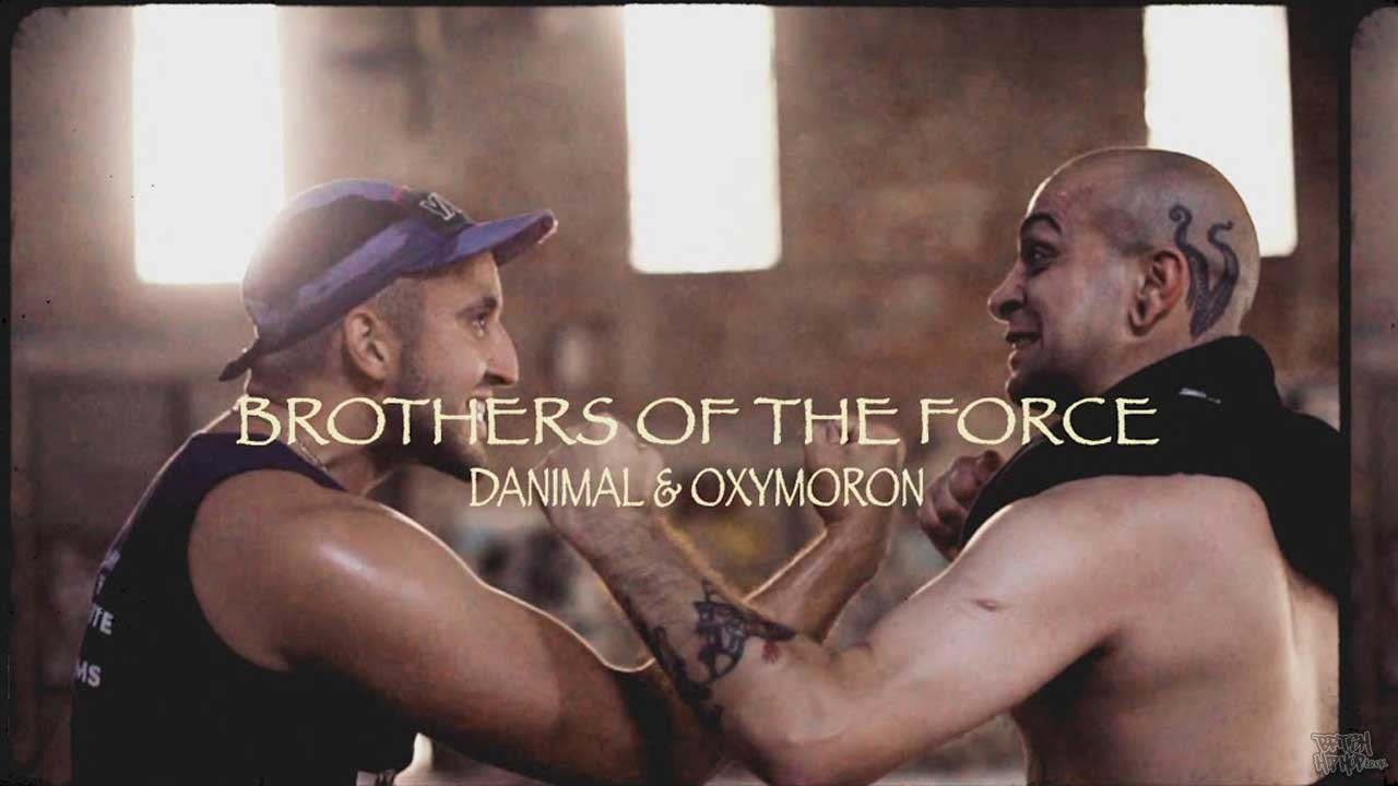 DanimaL and Oxymoron - Brothers Of The Force