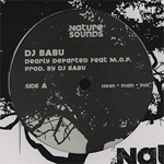 "DJ Babu ft. MOP - Dearly Departed 12"" [Nature Sounds]"