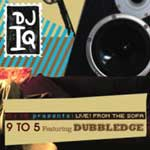 DJ IQ ft. Dubbledge - 9 TO 5 MP3 [Man Can / Dented]