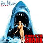 DJ Rawshark - Return Of The Shark [Audio]