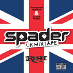 DJ Rush - UK Spaders