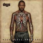 Driis - High Class Problems Vol 1 EP [Hevlar Recordings]