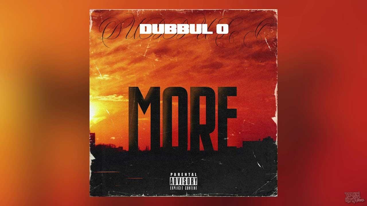 Dubbul O - More