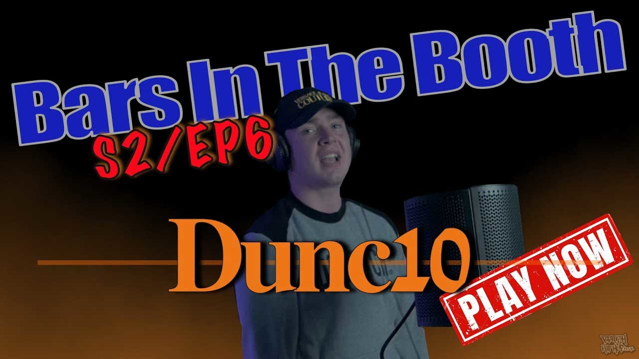 Dunc10 - Bars In The Booth