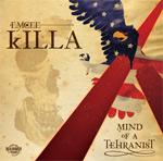 EmceeKilla - Mind Of A Tehranist LP [Dealmaker]