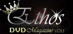 Ethos DVD Magazine Launches