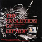 Various Artists - Evolution Of Hip Hop Vol. 2 CD [Hip Hop Informant]