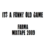 Farma G - It's A Funny Old Game mp3 [MFTC]