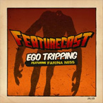 "Featurecast ft. Farina Miss - Ego Tripping 12"" [Jalapeno Records]"