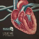 F.O.A.K. ft. KT Forester - Love Me MP3 [Foundation Rekords]