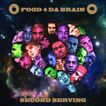 Various Artists - Food 4 Da Brain Second Serving CD / DVD [F4DB]