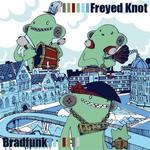 Freyed Knot - That Bradfunk LP [Sinoptic Music]