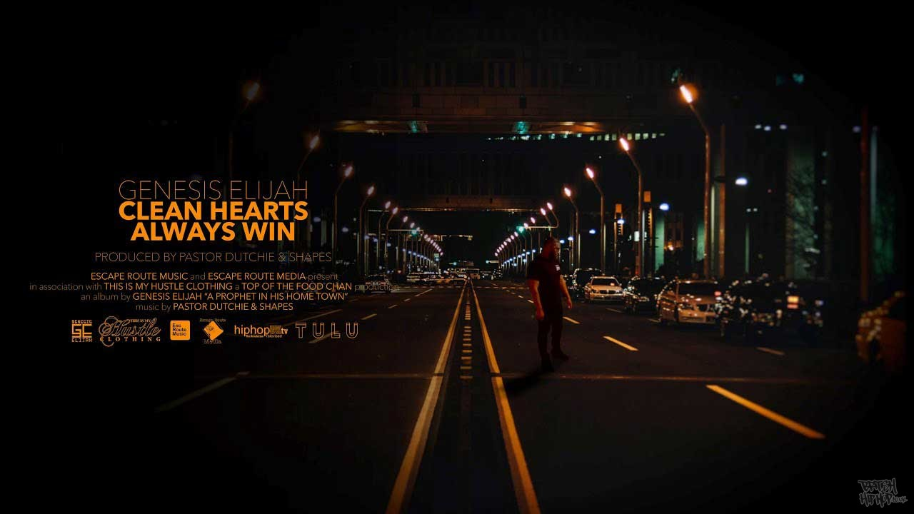 Genesis Elijah - Clean Hearts Always Win