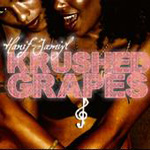 Hanif-Jamiyl - Krushed Grapes CD [Bukarance]