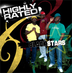 Highly Rated - Blackstars CD [Highly Rated Entertainment]