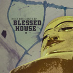 Blessed House - Holy Residents EP [Buda Beats]