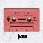 Ikes - Port Trill MC [Port Mayfair]