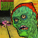 Ill Move Sporadic - Drug Corpse LP [Starch Records]