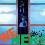 """Illa J - We Here 12"""" [Delicious Vinyl]"""