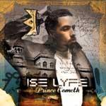 Ise Lyfe - Prince Cometh CD [789]