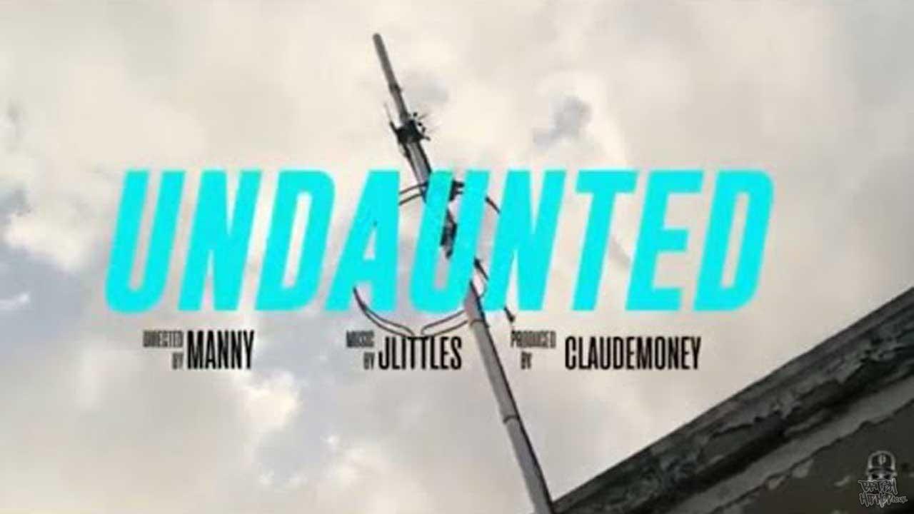 J Littles and Claude Money - Undaunted