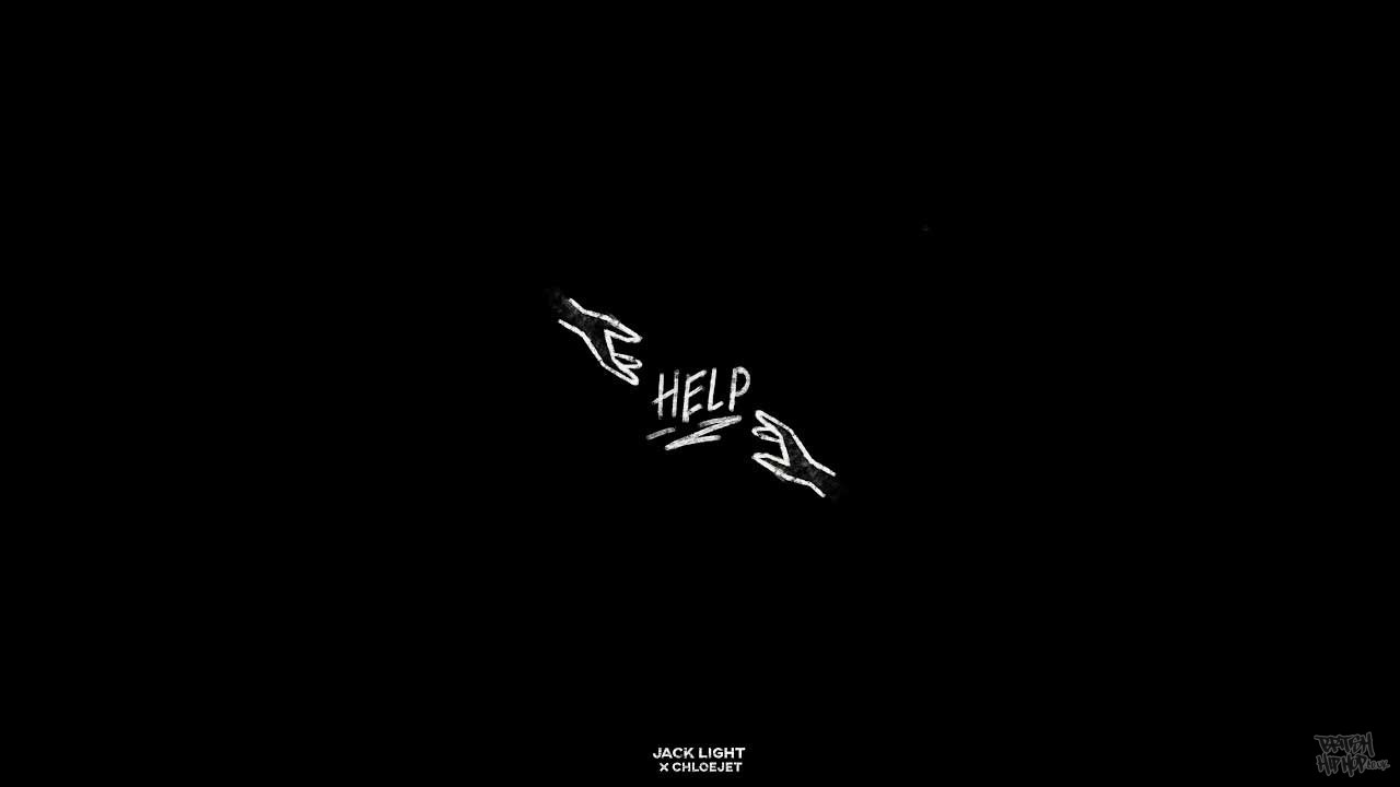 Jack Light x ChloeJet - Help
