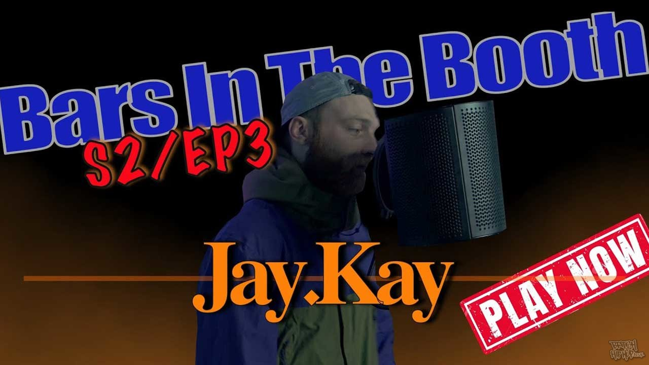 Jay.Kay - Bars In The Booth